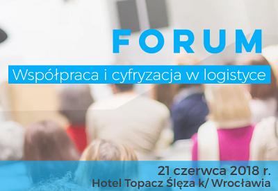 """Forum """"Współpraca i cyfryzacja w logistyce"""