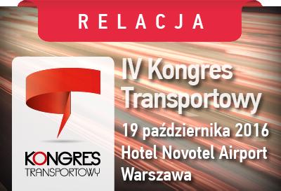 RELACJA z IV Kongresu Transportowego