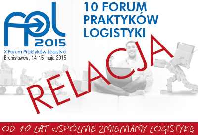 Relacja z X Forum Praktyków Logistyki