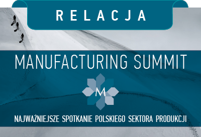 RELACJA z Manufacturing Summit 2016
