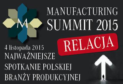 Relacja z Manufacturing Summit 2015