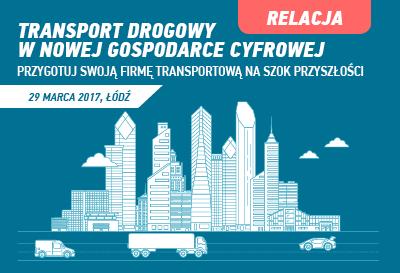 Relacja z konferencji: Transport drogowy w nowej gospodarce cyfrowej