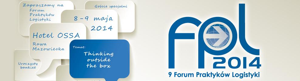 IX Forum Praktyków Logistyki 2014