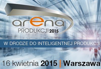 ARENA PRODUKCJI 2015