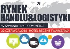 Rynek Handlu i Logistyki do 23 czerwca