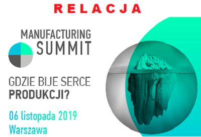 Relacja z Manufacturing Summit 2019