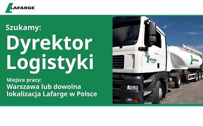 Praca w Lafarge: poszukujemy Dyrektora Logistyki