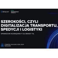 Szerokości, czyli digitalizacja transportu, spedycji i logistyki, 30.01. Warszawa