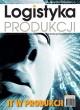 Logistyka Produkcji 2014 / Kwartał 2